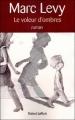 Couverture Le voleur d'ombres Editions Robert Laffont 2010