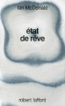 Couverture Etat de rêve Editions Robert Laffont 1990