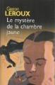 Couverture Le mystère de la chambre jaune Editions France Loisirs 2003