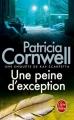 Couverture Kay Scarpetta, tome 04 : Une peine d'exception Editions Le Livre de Poche 2011