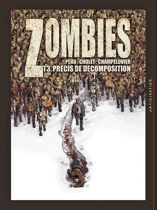 Couverture Zombies, tome 3 : Précis de décomposition