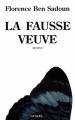 Couverture La fausse veuve Editions Denoël (Romans français) 2008
