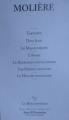 Couverture Tartuffe, Dom Juan, Le Misanthrope, L'Avare, Le Bourgeois gentilhomme, Les Femmes savantes, Le Malade imaginaire Editions La Bibliothèque (Jean d'Ormesson) 2009