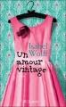 Couverture Un amour vintage Editions JC Lattès 2013