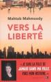 Couverture Vers la liberté Editions Jean-Claude Gawsewitch 2013