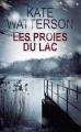 Couverture Les proies du lac Editions France Loisirs 2013