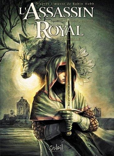 Couverture L'Assassin Royal (BD), intégrale, tome 1