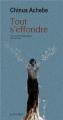 Couverture Le monde s'effondre / Tout s'effondre Editions Actes Sud (Lettres Africaines) 2013