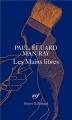 Couverture Les mains libres Editions Gallimard  (Poésie) 2009