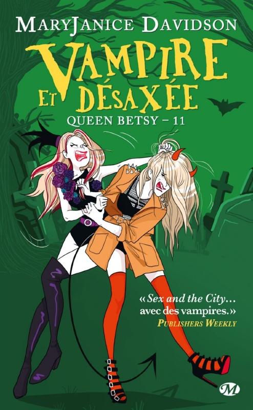 Couverture Queen Betsy, tome 11 : Vampire et désaxée