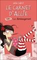 Couverture Le carnet d'Allie / Allie Punchie, tome 1 : Le déménagement Editions Hachette 2012