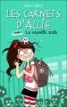 Couverture Les carnets d'Allie / Allie Punchie, tome 2 : La nouvelle école Editions Hachette (Bloom) 2012