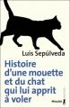 Couverture Histoire d'une mouette et du chat qui lui apprit à voler  Editions Métailié 2011