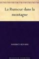 Couverture La rumeur dans la montagne Editions Une oeuvre du domaine public 2011