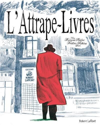 Couverture L'Attrape-livres ou La vie très privée d'une maison d'édition