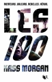 Couverture Les 100, tome 1 Editions Robert Laffont (R) 2014