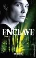 Couverture Enclave, tome 2 : Salvation Editions Hachette (Black Moon) 2013