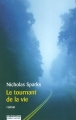 Couverture Le tournant de la vie / Une flamme pour l'amour Editions Robert Laffont (Best-sellers) 2004