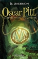 Couverture Oscar Pill, tome 1 : La révélation des Médicus Editions Versilio 2012