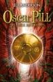 Couverture Oscar Pill, tome 2 : Les deux royaumes Editions Versilio 2012