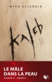 Couverture Kaleb, tome 2 Editions Robert Laffont (R) 2003