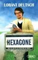 Couverture Hexagone, tome 1 : Sur les routes de l'histoire de France Editions Michel Lafon 2013
