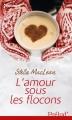 Couverture L'amour sous les flocons Editions Harlequin (Prélud') 2013