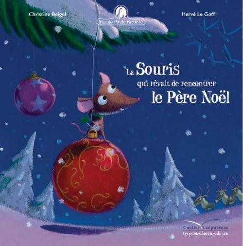 Couverture La Souris qui rêvait de rencontrer le Père Noël