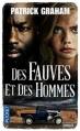 Couverture Des fauves et des hommes Editions Pocket (Thriller) 2013
