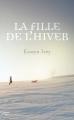 Couverture La fille de l'hiver Editions Fleuve 2012