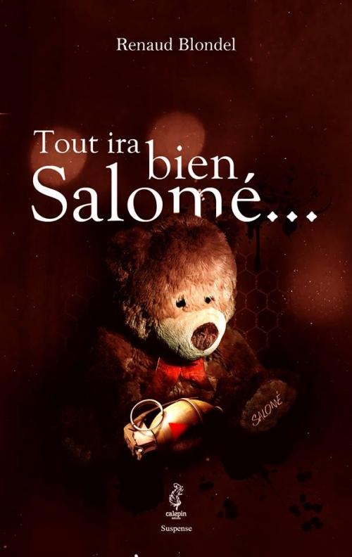 http://augreduvent4783.blogspot.fr/2014/07/tout-ira-bien-salome.html