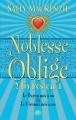 Couverture Noblesse Oblige, intégrale, tome 3 Editions Milady (Romance) 2013