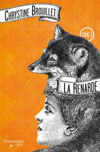 Couverture Marie LaFlamme, tome 3 : La Renarde