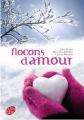 Couverture Flocons d'amour Editions Le Livre de Poche (Jeunesse) 2013