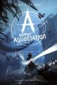Couverture A comme Association, tome 8 : Le regard brûlant des étoiles Editions Gallimard/Rageot 2012