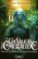 Couverture Les chevaliers d'émeraude, tome 02 : Les dragons de l'empereur noir Editions Michel Lafon 2012