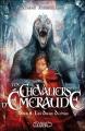 Couverture Les chevaliers d'émeraude, tome 08 : Les dieux déchus Editions Michel Lafon 2013