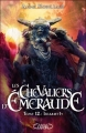 Couverture Les chevaliers d'émeraude, tome 12 : Irianeth Editions Michel Lafon 2013