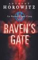 Couverture Le pouvoir des Cinq, tome 1 : Raven's Gate Editions Hachette 2006