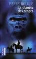 Couverture La Planète des singes Editions Pocket 2004