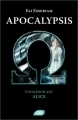 Couverture Apocalypsis, tome 1 : Cavalier Blanc : Alice Editions Nouvel Angle 2011