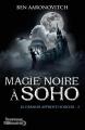 Couverture Le dernier apprenti sorcier, tome 2 : Magie noire à Soho Editions J'ai Lu 2012