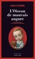 Couverture L'Oiseau de mauvais augure Editions Actes Sud (Actes noirs) 2013
