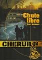 Couverture Cherub, tome 04 : Chute Libre Editions Casterman 2009