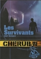 Couverture Cherub, tome 05 : Les survivants Editions Casterman 2010