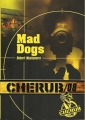 Couverture Cherub, tome 08 : Mad Dogs Editions Casterman 2011