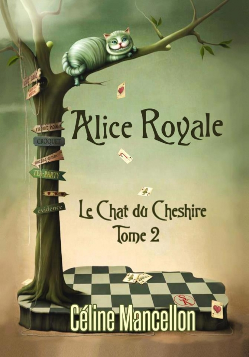Couverture Alice Royale, tome 2 : Le Chat du Cheshire