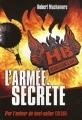 Couverture Henderson's Boys, tome 3 : L'armée secrète Editions Casterman 2011