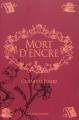Couverture Coeur d'encre, tome 3 : Mort d'encre Editions Gallimard  (Jeunesse) 2010