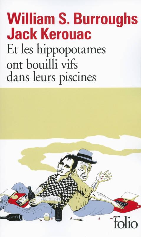 Couverture Et les hippopotames ont bouilli vifs dans leurs piscines